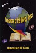 Teachers of the World, Unite!